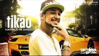 MC Tikão - Furdunço da Mansão - Música nova 2013 (Juninho DJ) Lançamento 2013