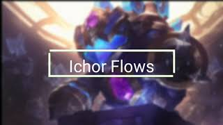 Ichor flows one of the most motivational song