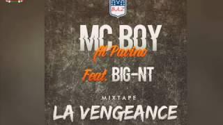 Mc Boy - Al Pacino Ft. BIG-NT [Mixtape LA VENGEANCE]