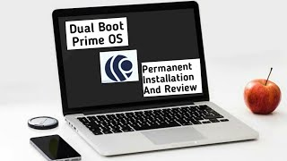 Dual Boot Prime OS l Permanent Installation On Hard Drive