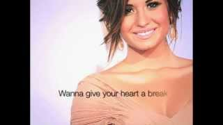 Give Your Heart A Break - Demi Lovato (Lyrics on screen HQ)