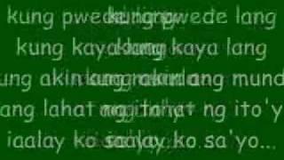 kung akin lang ang mundo erik santos w/ lyrics
