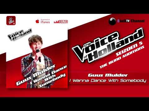 Guus Mulder I Wanna Dance With Somebody The Voice Of Holland 2014