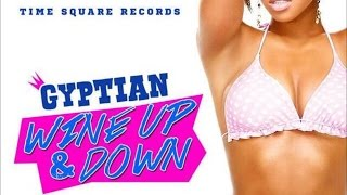 Gyptian - Wine Up & Down [Vicki Secret Riddim] May 2015