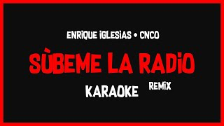 Karaoke: Enrique Iglesias Ft CNCO - Súbeme La Radio Remix 🎤🎶