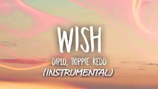 Diplo - Wish ft Trippie Redd (Instrumental)