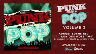August Burns Red - ...Baby One More Time (Punk Goes Pop 2)