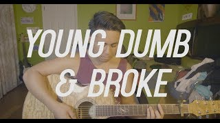 Young Dumb & Broke - Khalid Cover