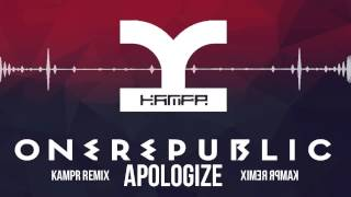 One Republic - Apologize (KAMPR Bootleg)
