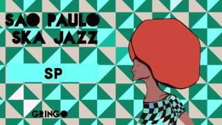 São Paulo Ska Jazz - SP - Faixa 01 (Gringo)