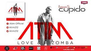 ATIM - CUPIDO (Audio Officiel)