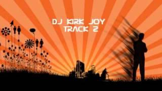 DJ Kirk Joy Track 02