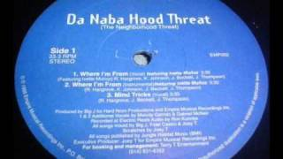 Da Naba Hood Threat - Where I'm From (Vocal)