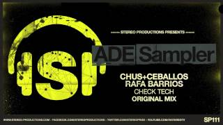 Chus & Ceballos, Rafa Barrios - Check Tech (Original Mix)