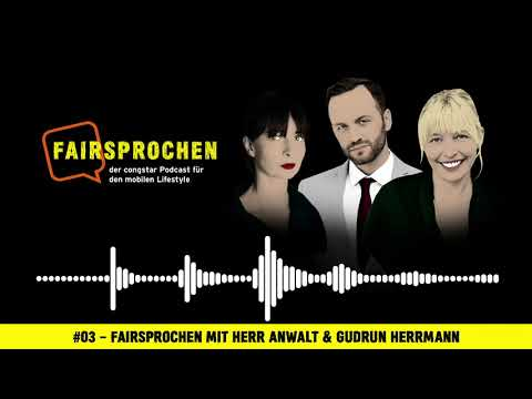 congstar Podcast #03 – FAIRsprochen mit Herr Anwalt & Gudrun Herrmann