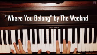 Where You Belong - Piano Cover Version (The Weeknd) + Sheet Music + Chords: Fifty Shades of Grey