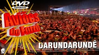 Aviões do Forró - 1º DVD Oficial - Darundarunde  (Elétrico)