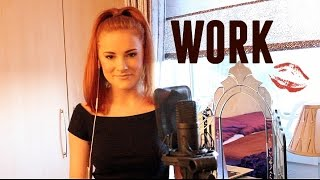 "Rihanna ft. Drake - ""Work"" Cover by Red"