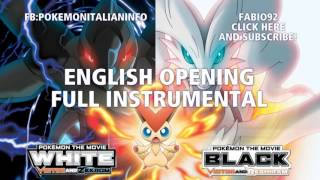 Pokémon Black and White - English Movie Opening [FULL INSTRUMENTAL] HD STEREO