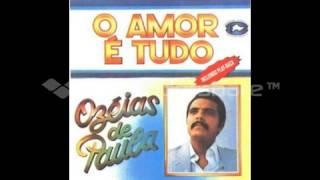 02   OH MEU DEUS canta  OZEIAS  DE  PAULA