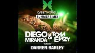 Diego Miranda & TOM ENZY Feat  Darren Barley   Green Valley Summer Times RADIO EDIT)