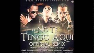 Jomar Ft Daddy Yankee & Arcangel - No Te Tengo Aqui (Official Remix)  [Letra/Lyrics]