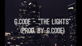 "G.CODE - ""THE LIGHTS"" (OFFICIAL AUDIO)"