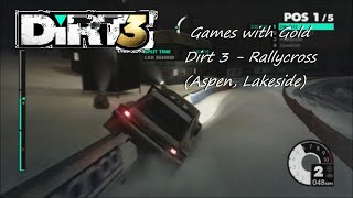 Games with Gold Dirt 3 - Rallycross  (Aspen, Lakeside)