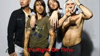 Red Hot Chili Peppers - Right On Time with Lyrics