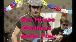Madness   Our House Audio Flac