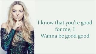 Louisa Johnson ~ Best Behaviour ~ Lyrics