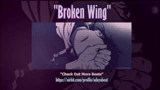 "(NEW) Bryson Thriller x Trap Soul - ""Broken Wing"" (90BPM)"