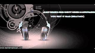 DJaY RomE & Gino One ft Usher & Lupe Fiasco - You Got It Bad
