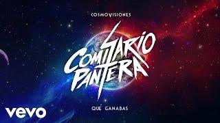 Comisario Pantera - ¿Qué Ganabas? (Audio)