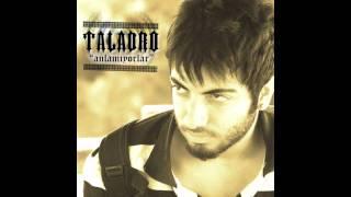 Taladro - Eskiden