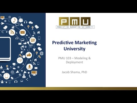 Predictive Marketing University - Module 3: Modeling & Deployment Overview | Mintigo
