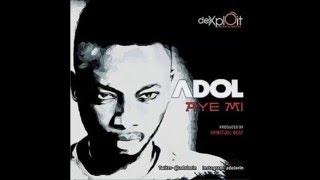 Adol- Aye Mi ( My Life )