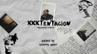 XXXTENTACION - Orlando Lyric Video