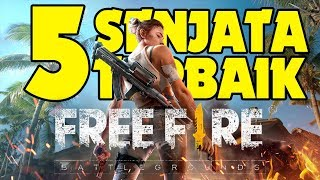 5 Senjata Terbaik di Game Free Fire Battlegrounds