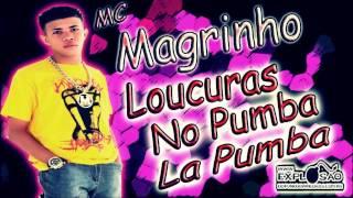 Mc Magrinho - Loucuras no Pumba La Pumba (DJ R15)