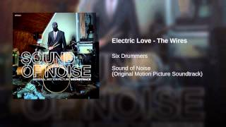 Electric Love - The Wires