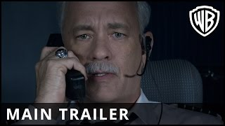 Sully: Miracle on the Hudson - Main Trailer - Warner Bros. UK