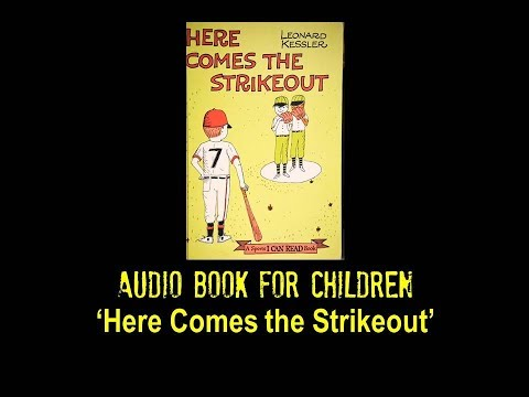 Audio Book for Children - 'Here Comes the Strikeout'