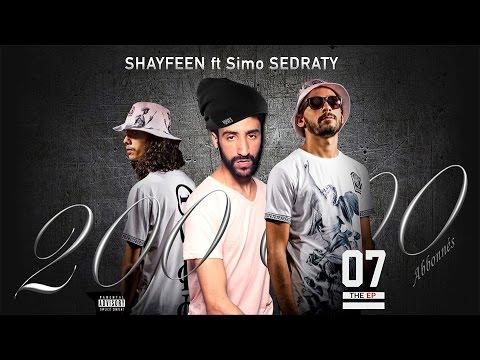 SIMO SEDRATY | 200K Abonnés ft. Shayfeen