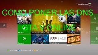 COMO PONER LAS DNS EN LA XBOX PARA GTA V ONLINE
