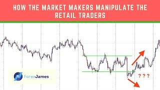How The Market Makers Manipulate The Retail Traders - Forex James