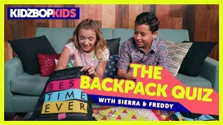 The Backpack Quiz with Sierra & Freddy from The KIDZ BOP Kids