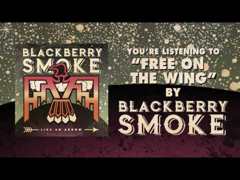 BLACKBERRY SMOKE - Free On The Wing ft. Gregg Allman (Official Audio)