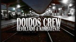 Revoltado (Abuso) & Kombatente (Keph) - Doidos crew