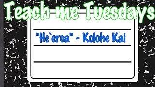 """""""He`eroa"""" Tutorial - Teach Me Tuesday"""